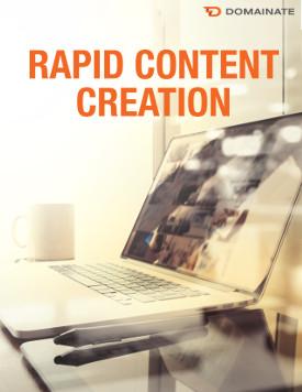 Rapid Content Creation