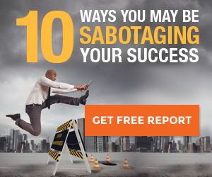 10 Ways You May Be Sabotaging Your Success
